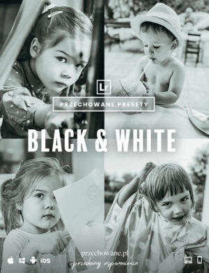 Preset Black & White